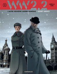 WW2.2 T3 : Secret Service (0), bd chez Dargaud de Gabella, Cara, Lou