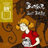 BN² T24 : Bunker sweet bunker (0), bd chez Jarjille éditions de Egger