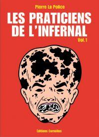 Les praticiens de l'infernal T1 : Destruction du littoral et césarienne interdite (0), bd chez Cornelius de Pierre la police