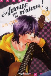 Avoue que tu m'aimes T3, manga chez Soleil de Oda