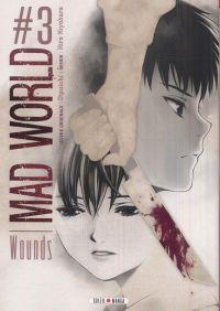 Mad world T3 : Wounds (0), manga chez Soleil de Otsuichi, Kiyohara