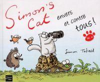 Simon's cat T4 : envers et contre tous, comics chez Fleuve Noir de Tofield