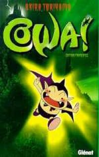 Cowa !, manga chez Glénat de Toriyama