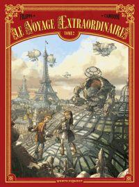 Le Voyage extraordinaire – cycle 1 : Le trophée Jules Verne, T2, bd chez Vents d'Ouest de Filippi, Camboni