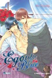 Egoistic blue, manga chez Asuka de Tennohji