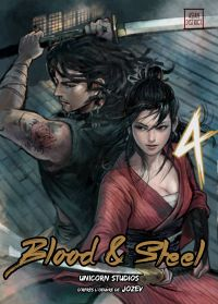 Blood & steel  T4, manga chez Kotoji de Jozev, Ip, Unicorn studios