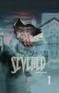 Severed, destins mutilés, comics chez Urban Comics de Tuft, Snyder, Futaki, Guilhaumond