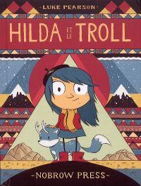 Hilda T2 : et le troll (0), comics chez Nobrow de Pearson