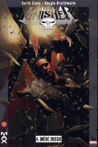 The Punisher – Max Comics, T4 : Mère Russie (0), comics chez Panini Comics de Ennis, Braithwaite, Trevino, Bradstreet