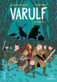 Varulf T1 : La meute (0), bd chez Gallimard de de Bonneval, Piette