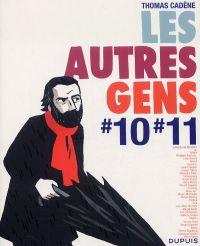 Les Autres Gens T8 : #10 #11 (0), bd chez Dupuis de Cadène, Collectif