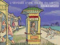 L'Odyssée d'une valise en carton : Le signe noir (0), comics chez Rackham de Katchor