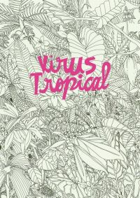 Virus tropical, bd chez L'Agrume de