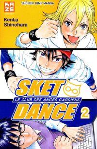 SKET dance - le club des anges gardiens T2, manga chez Kazé manga de Shinohara