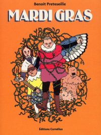Mardi Gras : , bd chez Cornelius de Preteseille