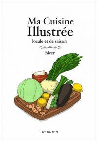Ma Cuisine Illustrée : Hiver (0), bd chez Ankama de Kness, Lévêque, Moineau, T, Maëllec, Lubee, Yuio, Crowley, HK, Montel, Nénent, Reuno, Neyret, Ecarlat