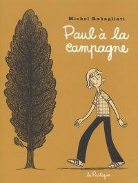 Paul T1 : Paul à la campagne (0), bd chez La pastèque de Rabagliati