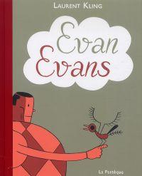 Evan, Evans, bd chez La pastèque de Kling