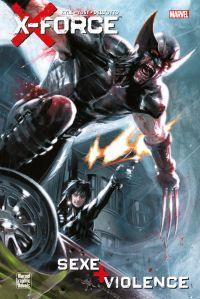 X-Force : Sexe + violence - édition spéciale (0), comics chez Panini Comics de Yost, Kyle, Dell'otto