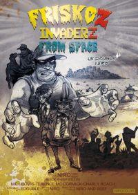 Friskoz Invaderz T1, bd chez Indeez de Ledouble, Niro