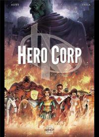 Hero Corp T1 : Les Origines (0), comics chez Soleil de Astier, Failla, Héban