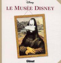 Le Musée Disney, comics chez Glénat de Collectif