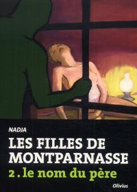 Les Filles de Montparnasse T2 : Le nom du père (0), bd chez Olivius de