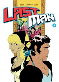 Lastman T1, manga chez Casterman de Vivès, Balak, Sanlaville