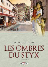 Les Ombres du Styx T2 : Vox populi (0), bd chez Delcourt de Dethan