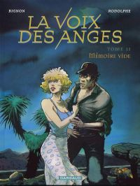 La voix des anges T2 : Mémoire vide (0), bd chez Dargaud de Rodolphe, Bignon