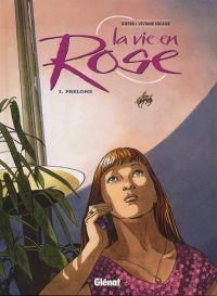 La vie en rose T1 : Frelons (0), bd chez Glénat de Dieter, Nicaise