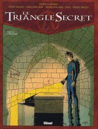 Le triangle secret T7 : L'imposteur (0), bd chez Glénat de Convard, Juillard, Gine, Wachs, Falque, Paul