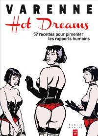 Hot Dreams : 60 recettes pour pimenter les rapports humains (0), bd chez Page69 de de Lichana, Varenne