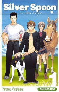 Silver spoon T1, manga chez Kurokawa de Arakawa