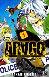 Arago T1, manga chez Pika de Arai