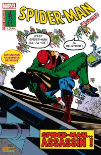 Spider-Man Classic T5 : Spider-Man...Assasin ! (0), comics chez Panini Comics de Lee, Romita Sr, Mooney, Romita Jr, Kane