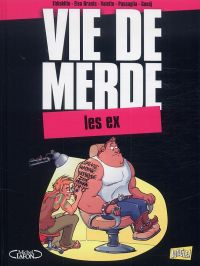 Vie de merde T9 : Les ex (0), bd chez Jungle de Eldiablito, Brants