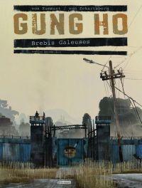 Gung Ho T1 : Brebis galeuses (0), bd chez Paquet de Von Eckartsberg, von Kummant