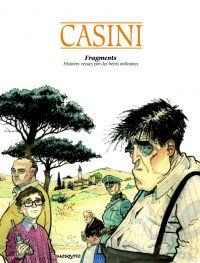 Fragments, bd chez Mosquito de Casini