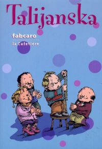Talijanska, bd chez La Cafetière de Fabcaro