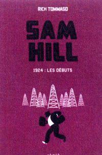 Sam Hill T1 : 1924 : les débuts (0), comics chez Çà et là de Tommaso