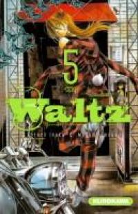 Waltz T5, manga chez Kurokawa de Isaka, Osuga