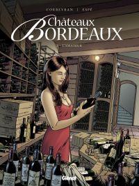 Châteaux Bordeaux T3 : L'Amateur (0), bd chez Glénat de Corbeyran, Espé, Fogolin