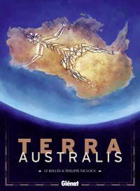 Terra Australis, bd chez Glénat de Bollée, Nicloux