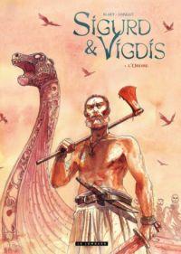 Sigurd et Vigdis T1 : L'ordre (0), bd chez Le Lombard de Loiselet, Blary