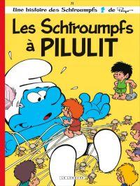Les Schtroumpfs T31 : Les Schtroumpfs à Pilulit (0), bd chez Le Lombard de Jost, Culliford, Garray, Culliford