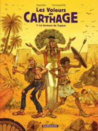Les Voleurs de Carthage T1 : Le serment du Tophet (0), bd chez Dargaud de Appollo, Tanquerelle, Merlet