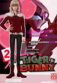 Tiger & bunny T2, manga chez Kazé manga de Nishida, Sakakibara