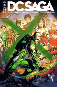 DC Saga T9, comics chez Urban Comics de Johns, Jurgens, Buccellato, Manapul, Giffen, Johnson, Green, Prado, Asrar, Frank, Merino, Reis, d' Anda, Horie, McCaig, Sinclair, Eltaeb, Horie, Anderson, Lee