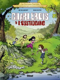 Charlebois & l'Osstidgang T1, bd chez Glénat de Vaillancourt, Rouyère, Ménard